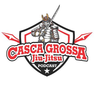 Casca Grossa Jiu-Jitsu Podcast