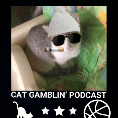 Cat Gamblin' Podcast