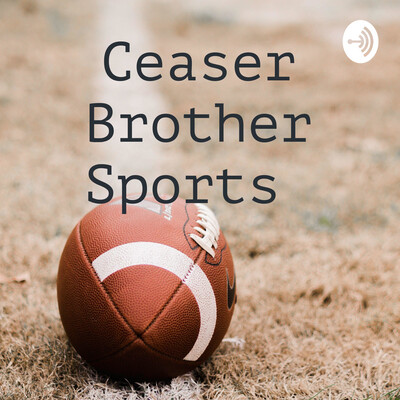 Ceaser Brother Sports