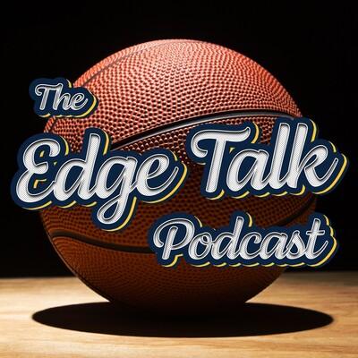 Edge Talk Podcast