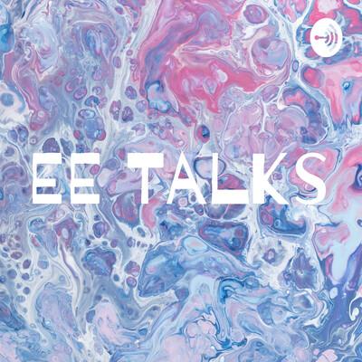 EE Talks