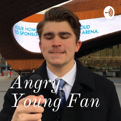 Angry Young Fan