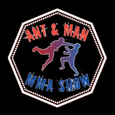 Ant & Man MMA Show