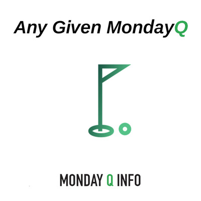Any Given Monday Q