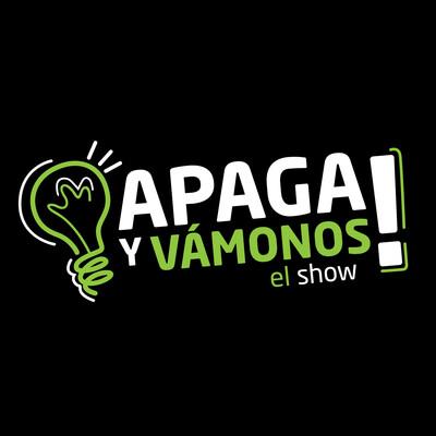 Apaga y Vámonos el Show