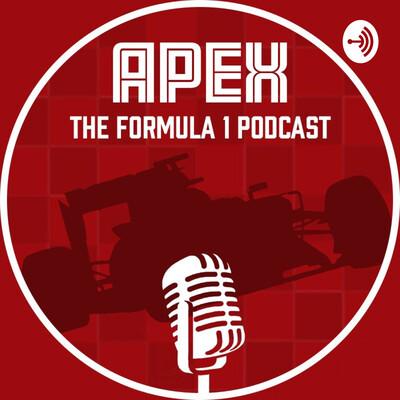 Apex: The Formula 1 Podcast