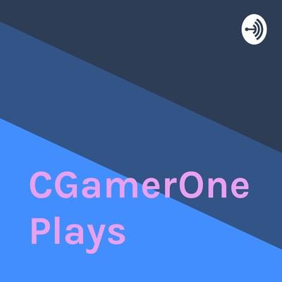 CGamerOne Plays
