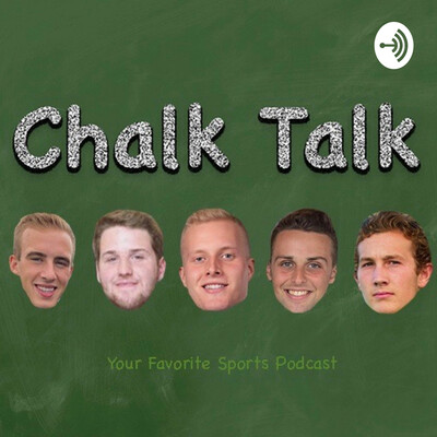 Chalk Talk Podcast