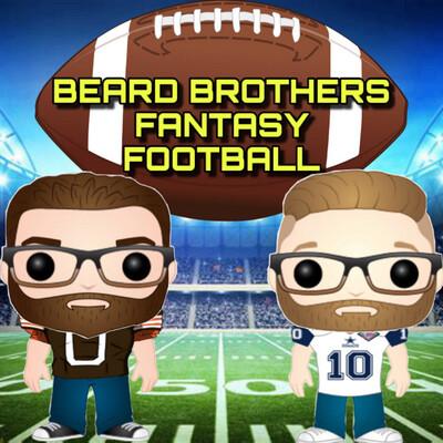 Beard Brothers Fantasy Football Podcast