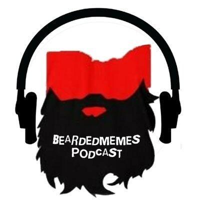Bearded Memes Podcast
