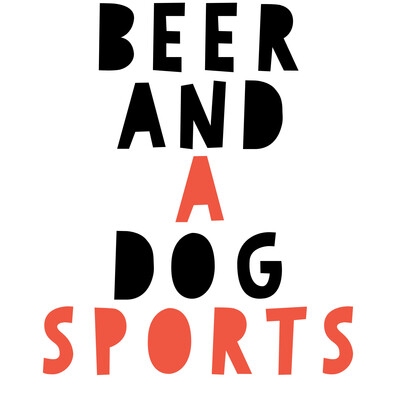Beer And A Dog Sports