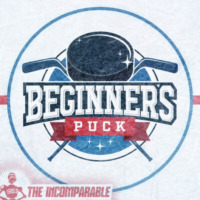 Beginner's Puck - A podcast for hockey fans new and old