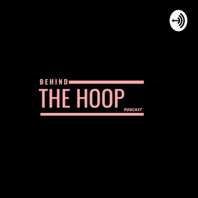Behind The Hoop