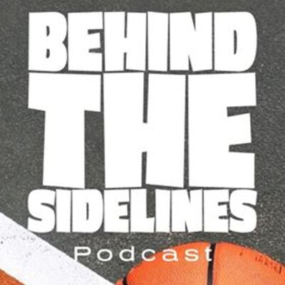 BEHIND THE SIDELINES with Angel Figueroa