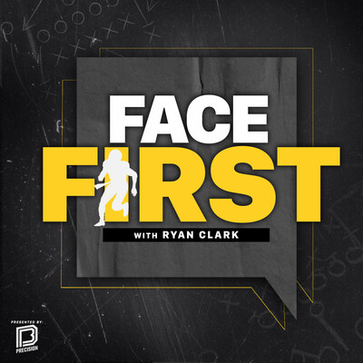 Face First Podcast with Ryan Clark