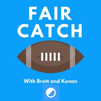 Fair Catch Podcast