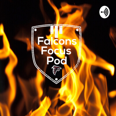 Falcons Focus Podcast