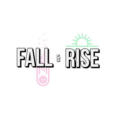 Fall & Rise
