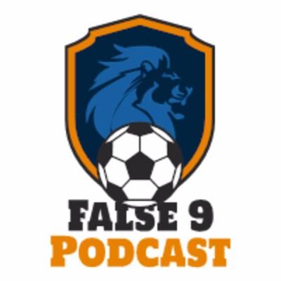 False 9 Podcast
