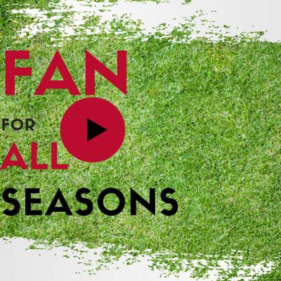 Fan For All Seasons