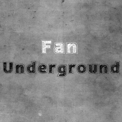 Fan Underground