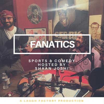 Fanatics: A Sports and Comedy Podcast