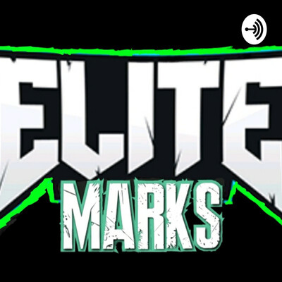 Elite Marks Podcast