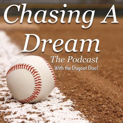 Chasing a Dream with The Dugout Duo