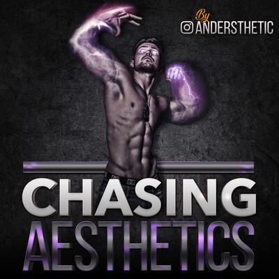 Chasing Aesthetics | Evidence based Fitness