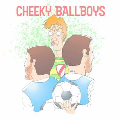 Cheeky Ballboys