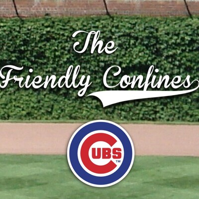 Chicago Cubs Friendly Confines Baseball Podcast