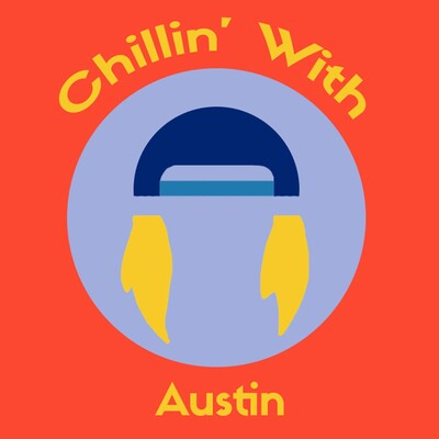 Chillin' with Austin