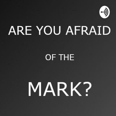 Are You Afraid of the Mark? - A Wrestling Podcast