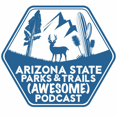 Arizona State Parks and Trails Podcast