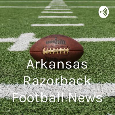 Arkansas Razorback Football News
