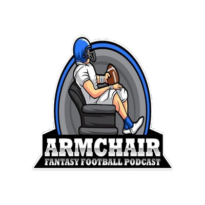 Armchair Fantasy Football Podcast