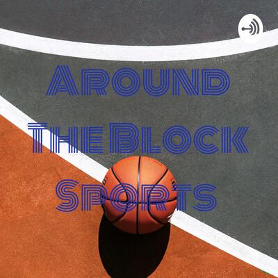 Around The Block Sports