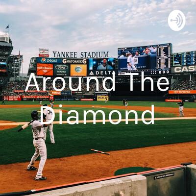 Around The Diamond