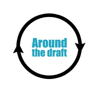 Around the draft