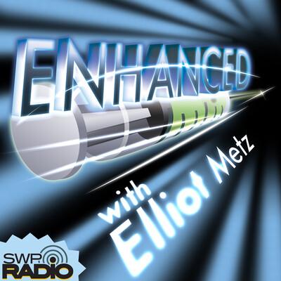 Enhanced with Elliot Metz
