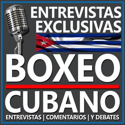 Entrevistas de Boxeo Cubano