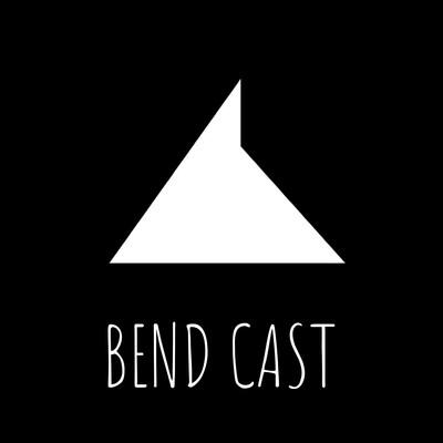 BENDCAST