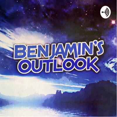 Benjamin's Outlook