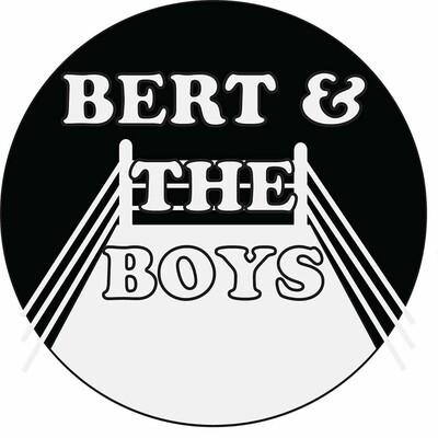 Bert & The Boys Podcast