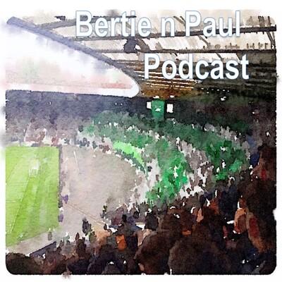 Bertie n Paul