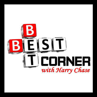 Best Bet Corner with Harry Chase