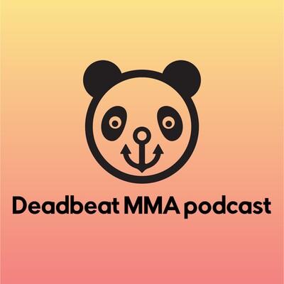 Deadbeat MMA & More podcast