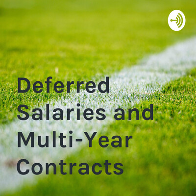 Deferred Salaries and Multi-Year Contracts