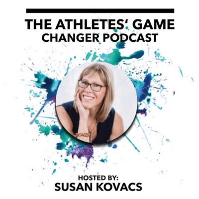 Athletes' Game Changer Podcast