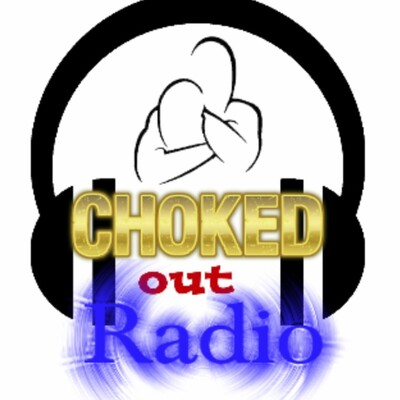 Choked Out Radio